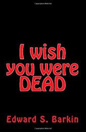 I Wish You Were Dead 6788516