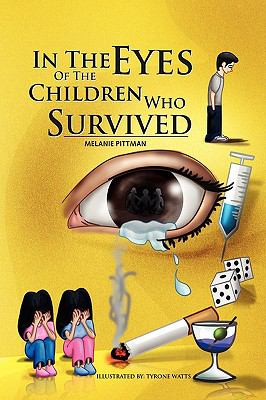 In the Eyes of the Children Who Survived 9781441519412