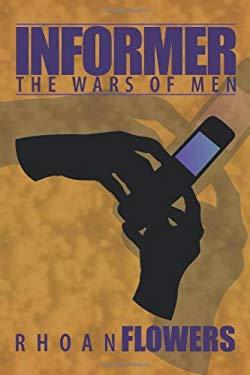 Informer: The Wars of Men 9781449041687