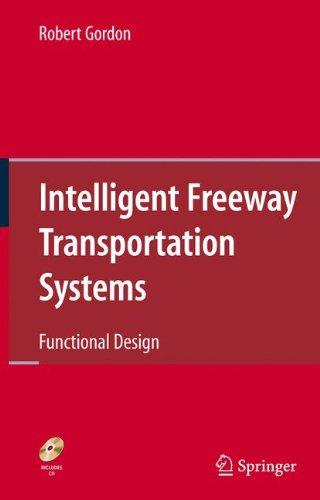 Intelligent Freeway Transportation Systems: Functional Design 9781441907325