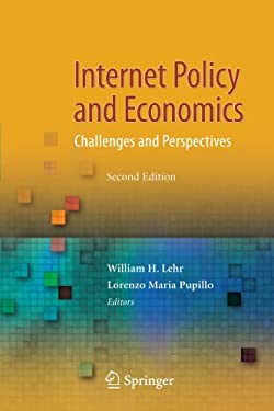 Internet Policy and Economics: Challenges and Perspectives 9781441900371