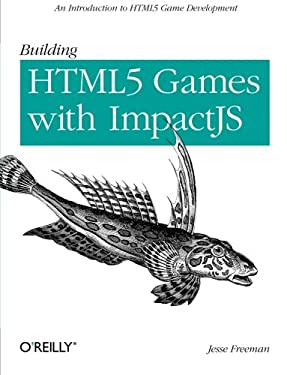 Introducing Html5 Game Development 9781449315177