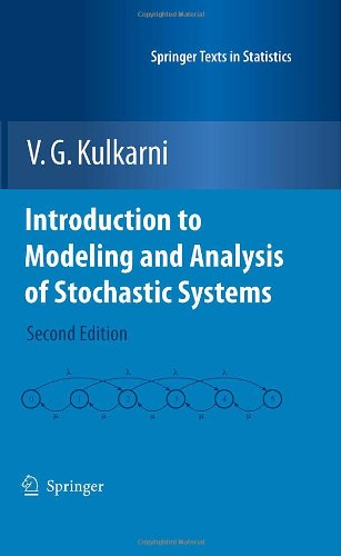 Introduction to Modeling and Analysis of Stochastic Systems 9781441917713