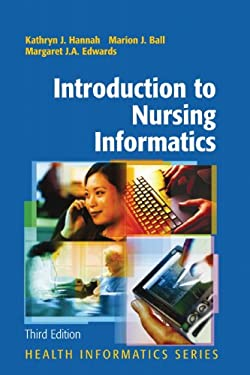 Introduction to Nursing Informatics 9781441920829