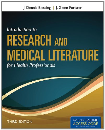 Introduction to Research and Medical Literature for Health Professionals [With Web Access] 9781449650353