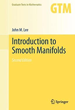 Introduction to Smooth Manifolds 9781441999818