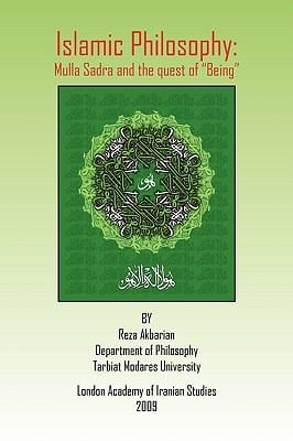 Islamic Philosophy: Mulla Sadra and the Quest of