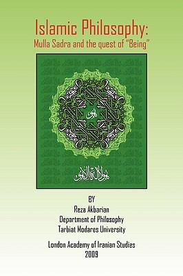 """Islamic Philosophy: Mulla Sadra and the Quest of """"Being"""""""