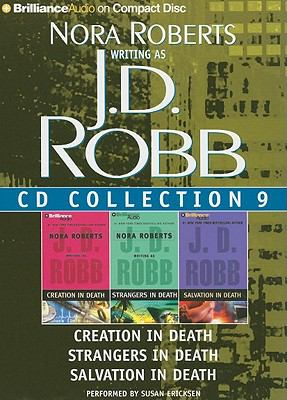 J.D. Robb Collection 9: Creation in Death, Strangers in Death, Salvation in Death 9781441816542