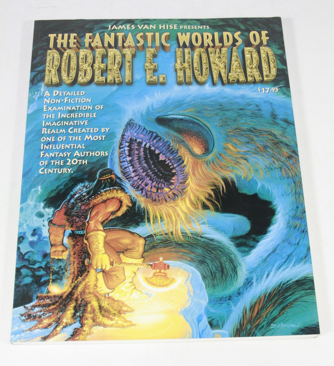 James Van Hise Presents: The Fantastic Worlds of Robert E. Howard; A Detailed Non-Fiction Examination of the Incredible, Imaginative Realm Created by  BWB14422805