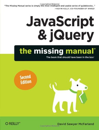JavaScript & Jquery: The Missing Manual - 2nd Edition