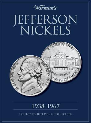 Warman's Jefferson Nickels: 1938-1967: Collector's Jefferson Nickel Folder 9781440213236