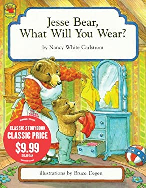 Jesse Bear, What Will You Wear? 9781442416680