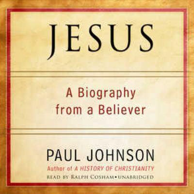 Jesus: A 21st Century Biography