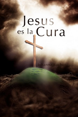 Jesus Es La Cura