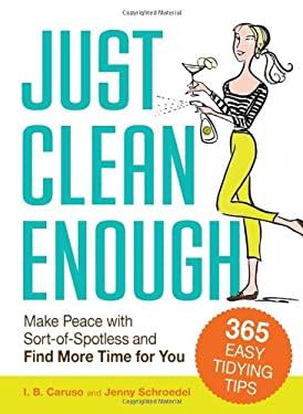 Just Clean Enough 9781440506567