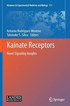 Kainate Receptors: Novel Signaling Insights 9781441995568