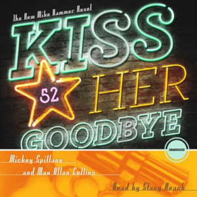 Kiss Her Goodbye 9781441787361