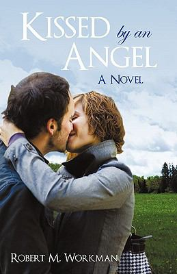 Kissed by an Angel 9781440146589