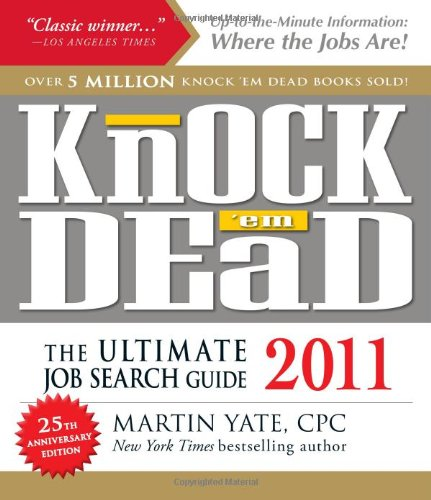 Knock 'em Dead: The Ultimate Job Search Guide 9781440505867