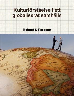Kulturf Rst Else I Ett Globaliserat Samh Lle