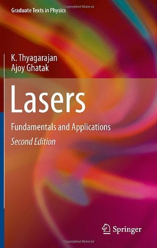 Lasers: Fundamentals and Applications - 2nd Edition