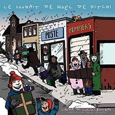 Le Souhait de Noel de Kitchi 9781449021221