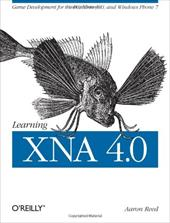 Learning Xna 4.0: Game Development for the PC, Xbox 360, and Windows Phone 7 10281943