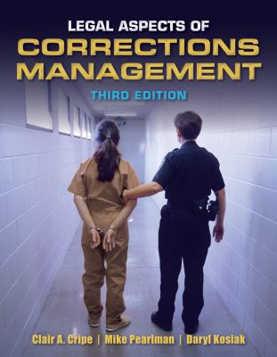 Legal Aspects of Corrections Management 9781449639402