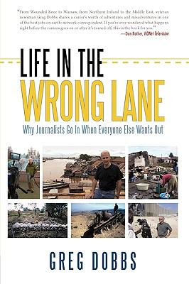 Life in the Wrong Lane 9781440152740