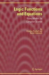 Logic Functions and Equations: Binary Models for Computer Science 10981000