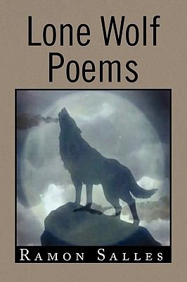 Lone Wolf Poems 9781441528155