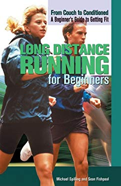 Long Distance Running for Beginners 9781448848188