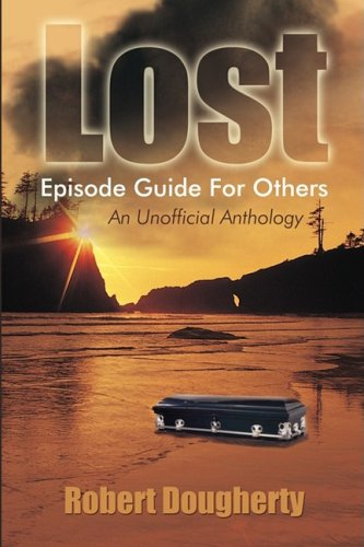 Lost Episode Guide for Others: An Unofficial Anthology 9781440102882