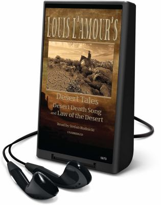 Louis L'Amour's Desert Tales: Desert Death Song and Law of the Desert [With Earbuds] 9781441709110