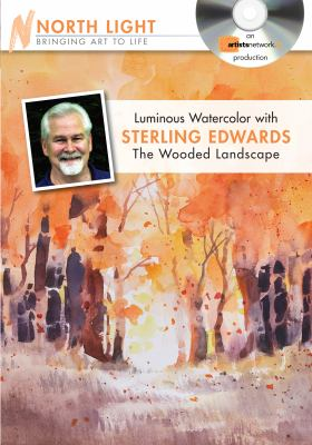 Luminous Watercolor with Sterling Edwards - The Wooded Landscape