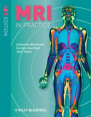 MRI in Practice [With Access Code] 9781444337433