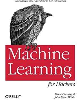 Machine Learning for Hackers 9781449303716