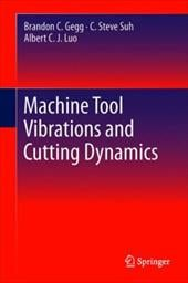 Machine Tool Vibrations and Cutting Dynamics 13185010