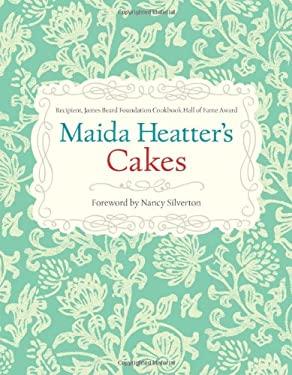 Maida Heatter's Cakes 9781449401146
