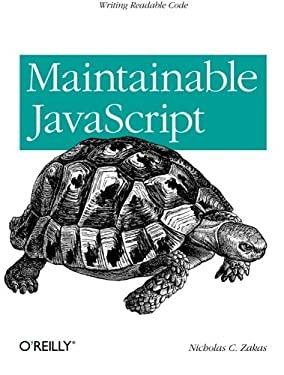 Maintainable JavaScript 9781449327682