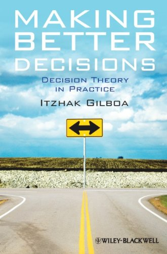 Making Better Decisions: Decision Theory in Practice 9781444336528