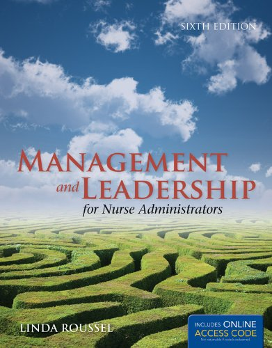 Management and Leadership for Nurse Administrators [With Access Code] 9781449651718