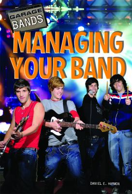 Managing Your Band 9781448856596