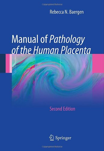 Manual of Pathology of the Human Placenta 9781441974938