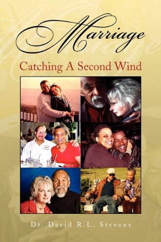 Marriage: Catching a Second Wind 9781441599780