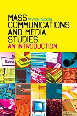 Mass Communications and Media Studies: An Introduction 9781441108951