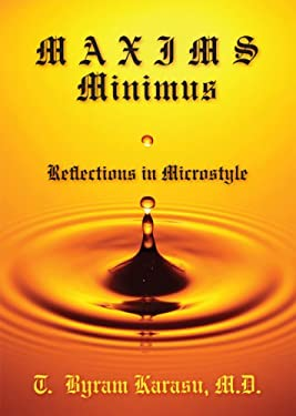 Maxims Minimus: Reflections in Microstyle 9781442216884