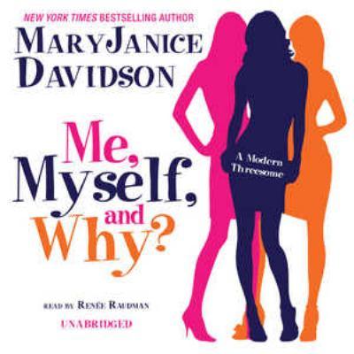 Me, Myself, and Why? 9781441759382