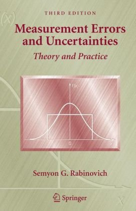 Measurement Errors and Uncertainties: Theory and Practice 9781441920539
